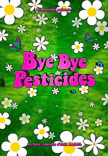 Film bye bye pesticides
